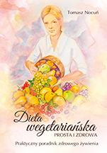 Tomasz Nocuń autor książki Dieta wegetariańska