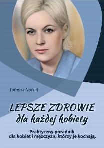 Lepsze zdrowie dla każdej kobiety okładka kiążki Tomasz Nocuń